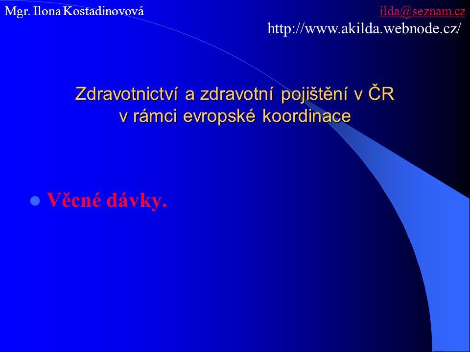 Zdravotnictví a zdravotní pojištění v ČR v rámci evropské koordinace