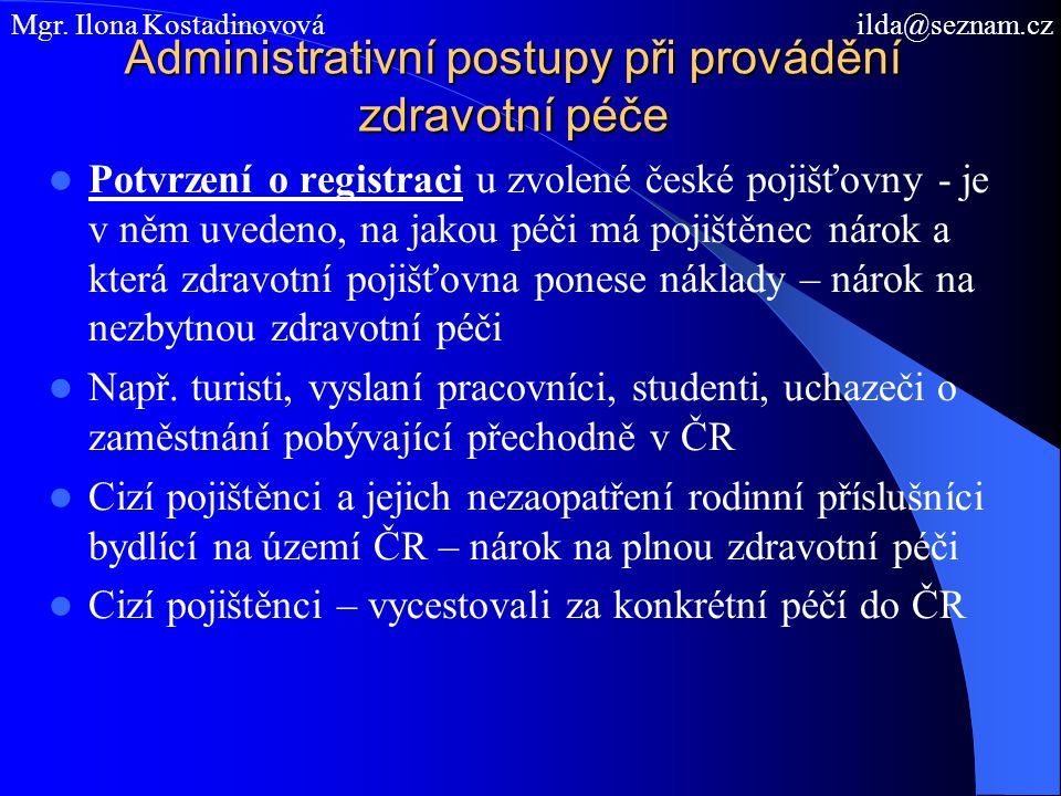Administrativní postupy při provádění zdravotní péče