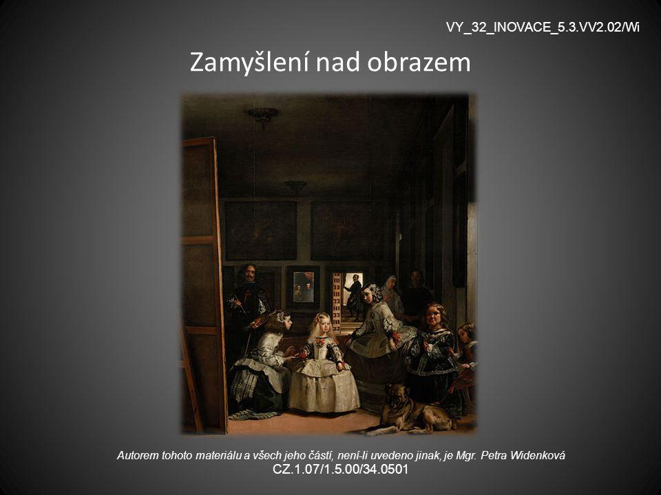 Zamyšlení nad obrazem VY_32_INOVACE_5.3.VV2.02/Wi
