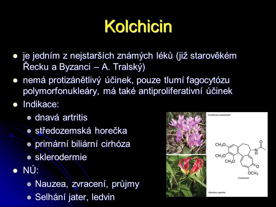 Kolchicin je jedním z nejstarších známých léků (již starověkém Řecku a Byzanci – A. Tralský)