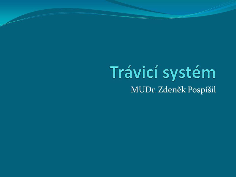 Trávicí systém MUDr. Zdeněk Pospíšil