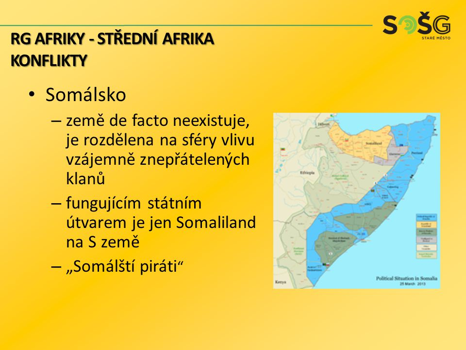 Somálsko RG AFRIKY - STŘEDNÍ AFRIKA konflikty