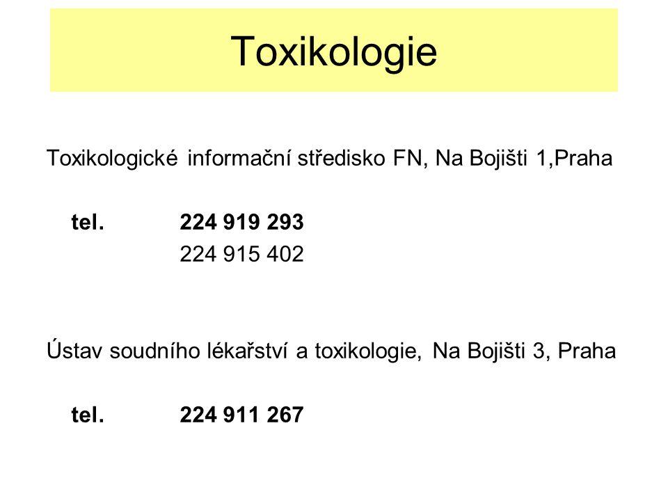Toxikologie Toxikologické informační středisko FN, Na Bojišti 1,Praha