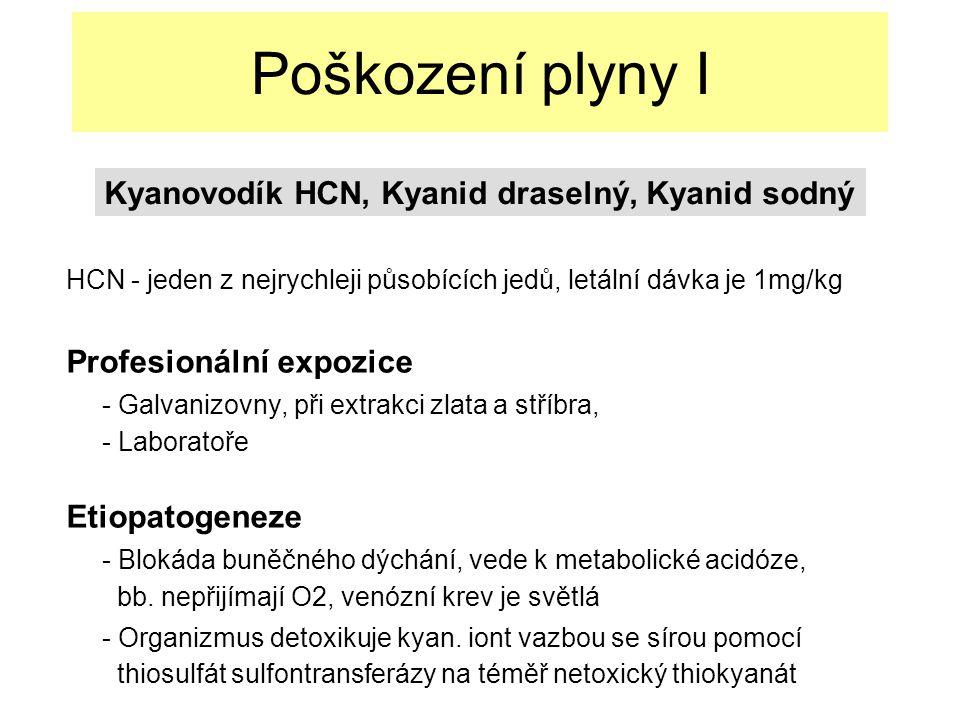 Poškození plyny I Kyanovodík HCN, Kyanid draselný, Kyanid sodný