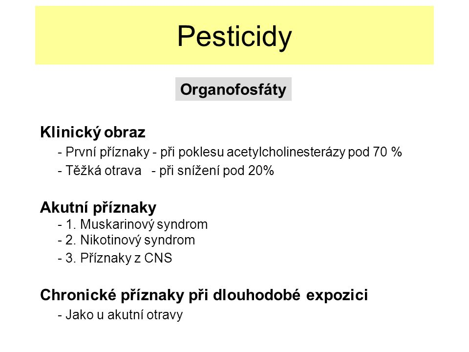 Pesticidy Organofosfáty Klinický obraz