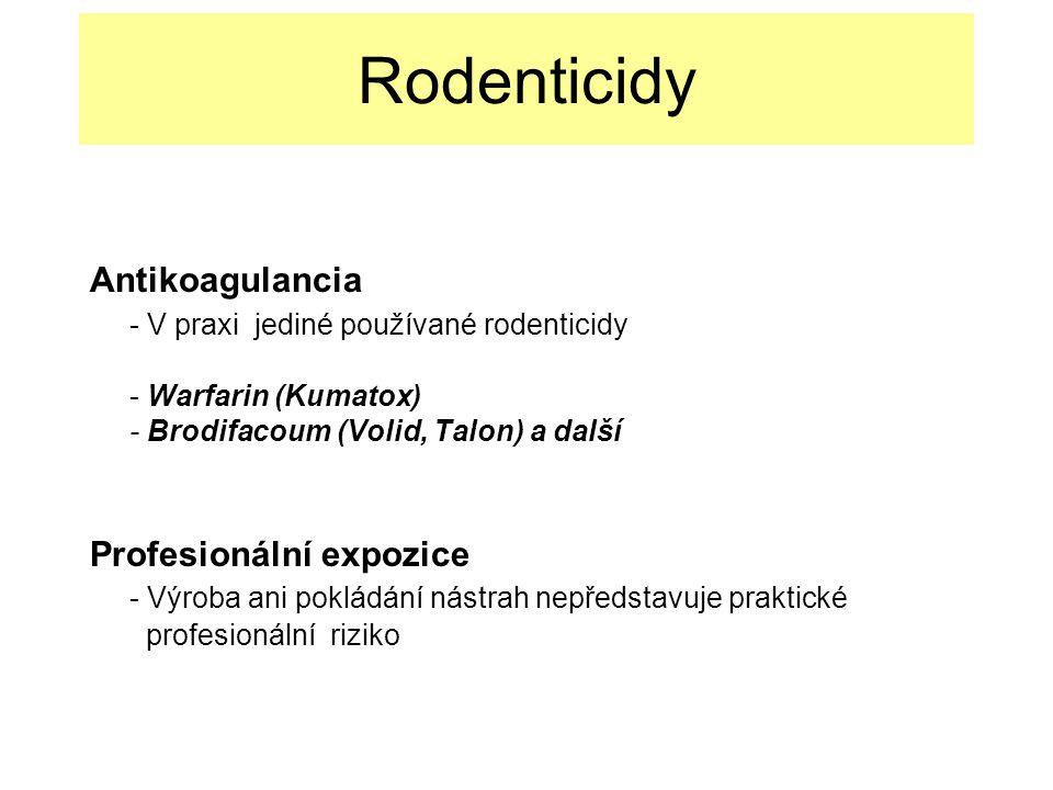 Rodenticidy Antikoagulancia - V praxi jediné používané rodenticidy