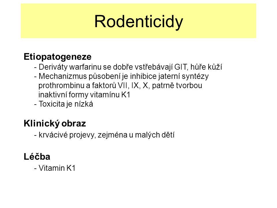 Rodenticidy Etiopatogeneze Klinický obraz