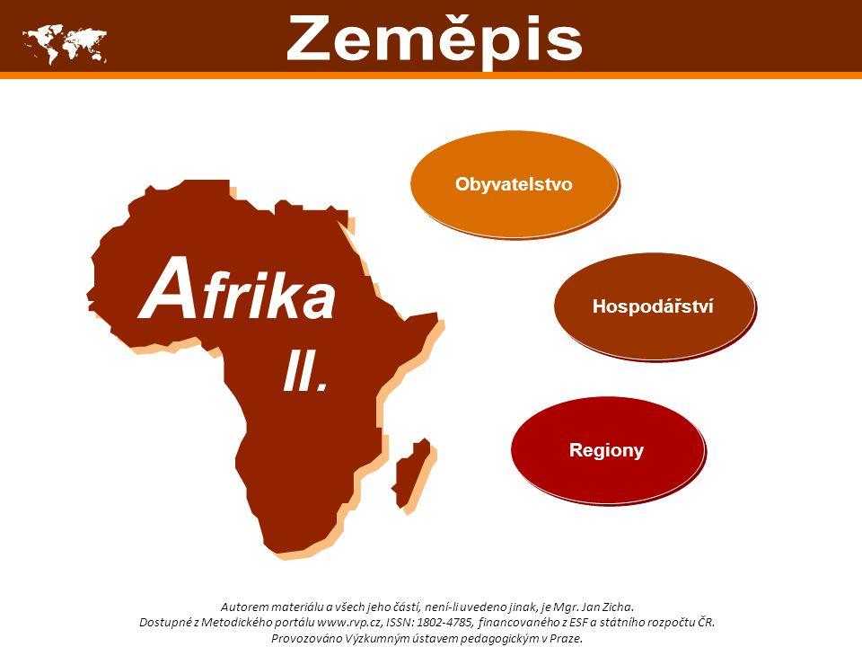 Afrika  II. Zeměpis Obyvatelstvo Hospodářství Regiony