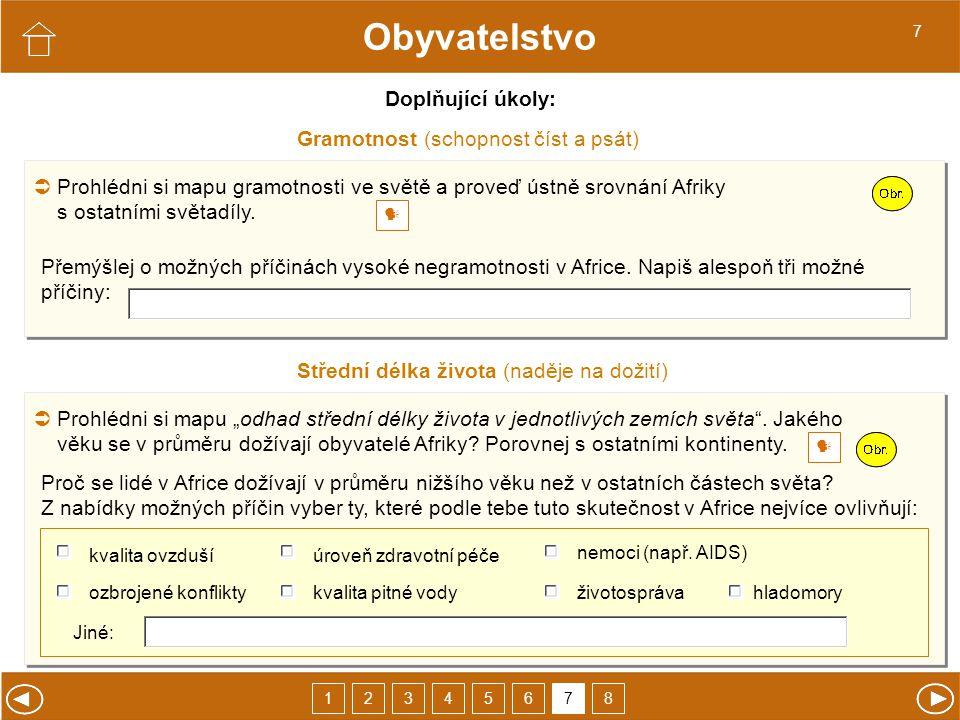 Obyvatelstvo Doplňující úkoly: Gramotnost (schopnost číst a psát)