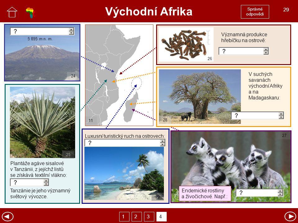 Východní Afrika Správné odpovědi. 29. Plantáže agáve sisalové v Tanzánii, z jejíchž listů se získává textilní vlákno: