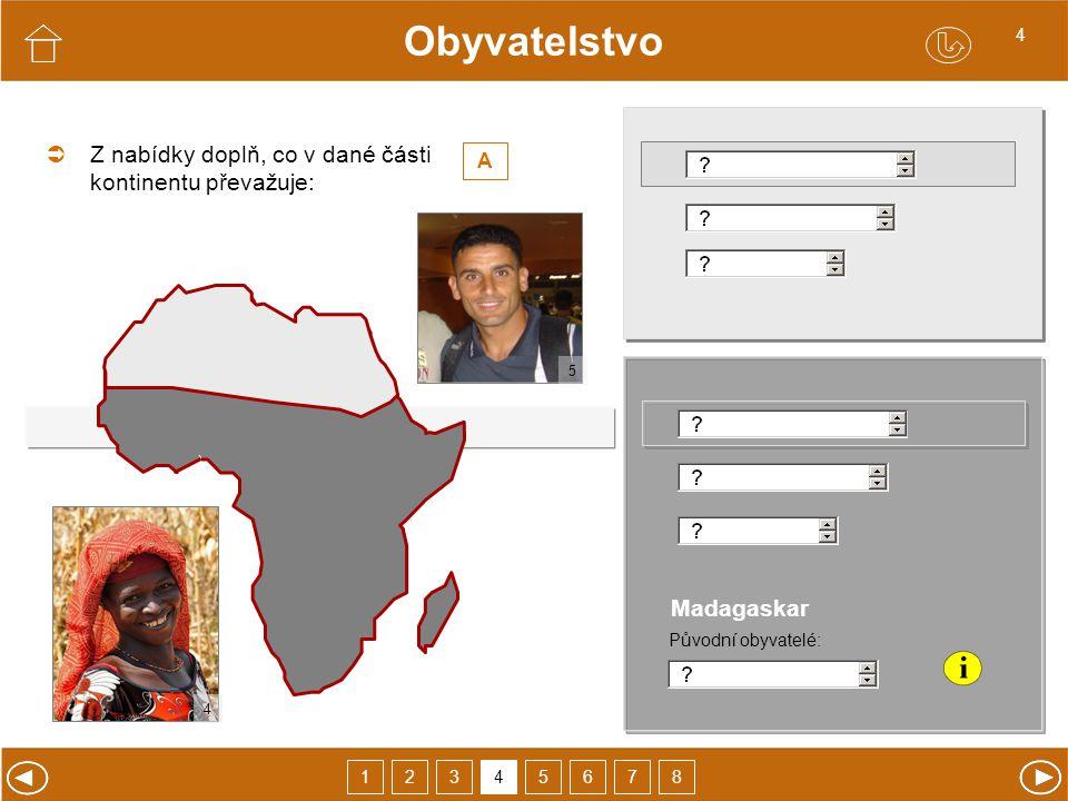 Obyvatelstvo  Z nabídky doplň, co v dané části kontinentu převažuje: