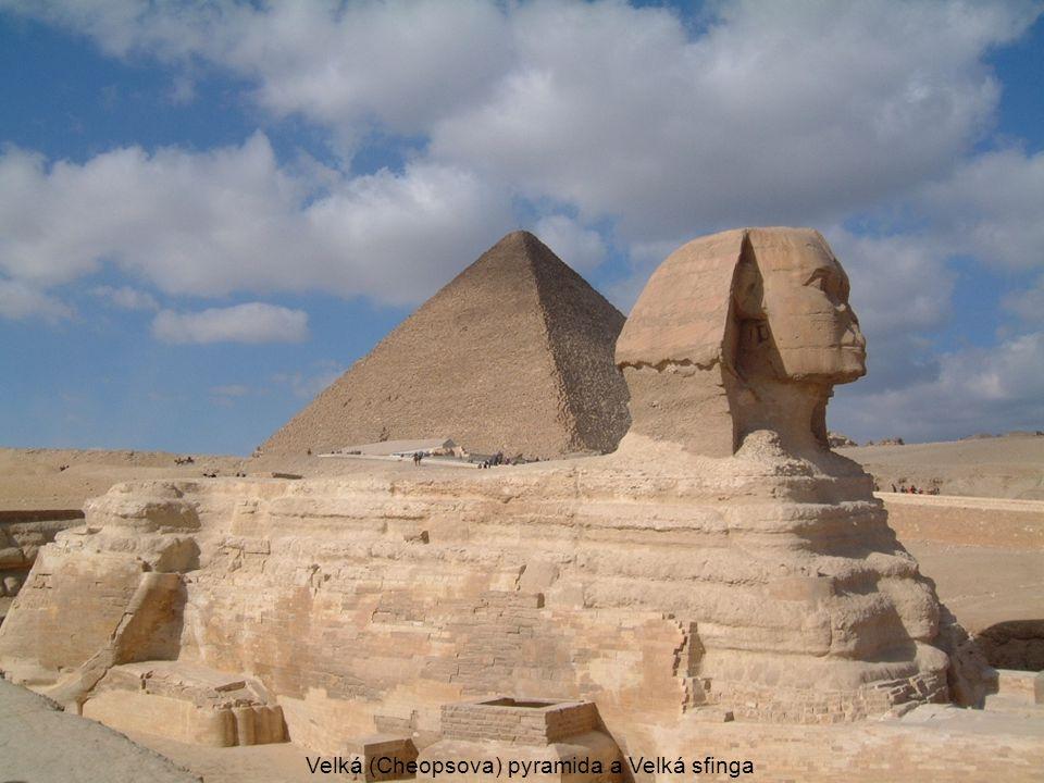Velká (Cheopsova) pyramida a Velká sfinga