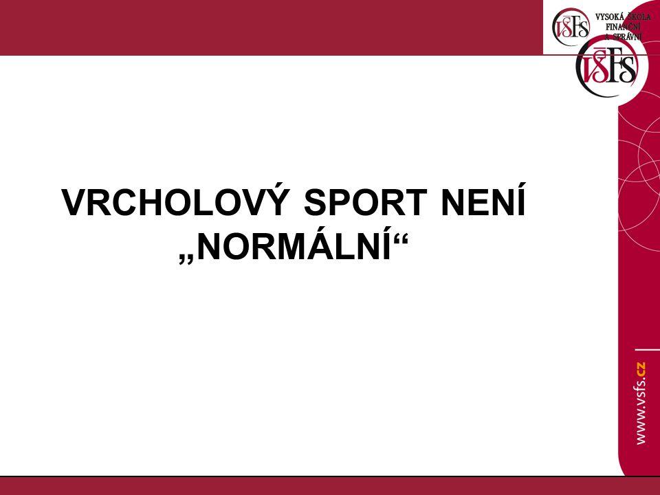 """VRCHOLOVÝ SPORT NENÍ """"NORMÁLNÍ"""
