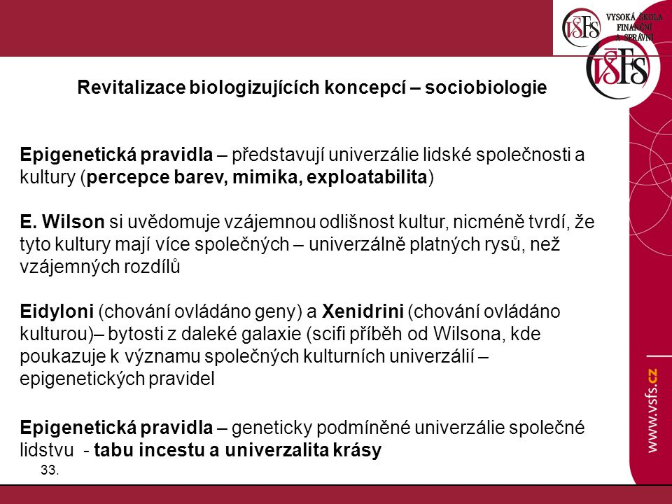 Revitalizace biologizujících koncepcí – sociobiologie