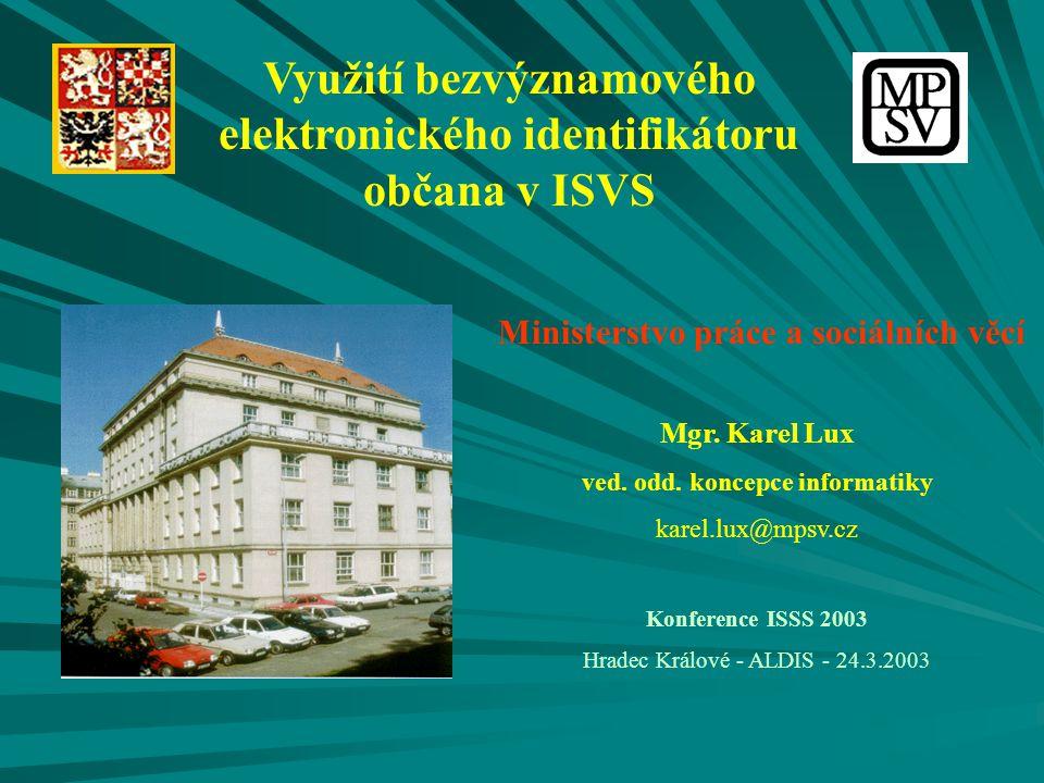 Využití bezvýznamového elektronického identifikátoru občana v ISVS
