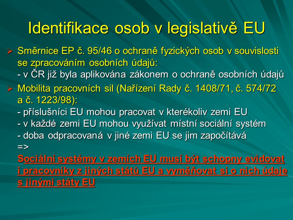 Identifikace osob v legislativě EU
