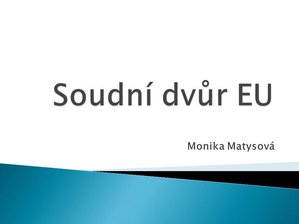 Soudní dvůr EU Monika Matysová