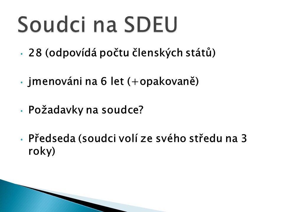 Soudci na SDEU 28 (odpovídá počtu členských států)