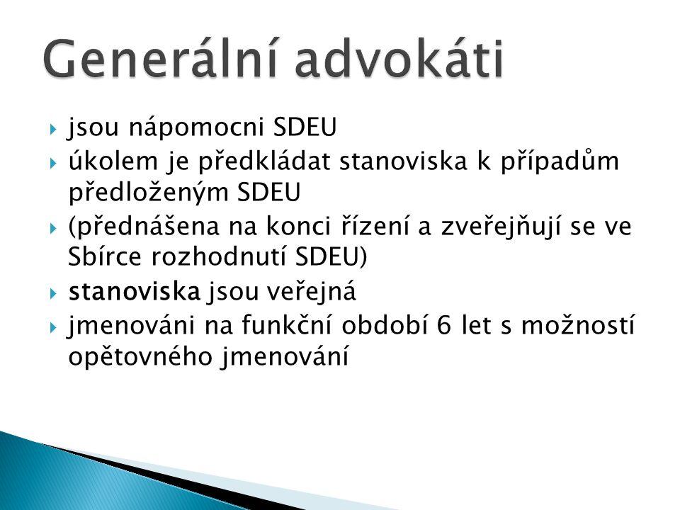 Generální advokáti jsou nápomocni SDEU