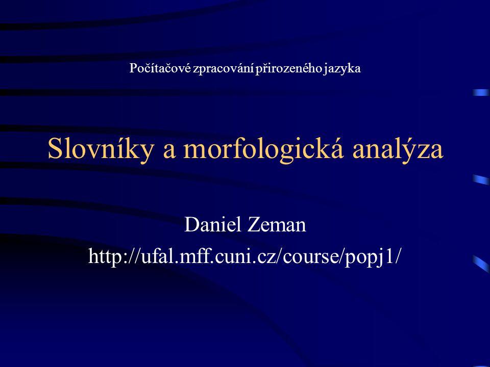 Slovníky a morfologická analýza