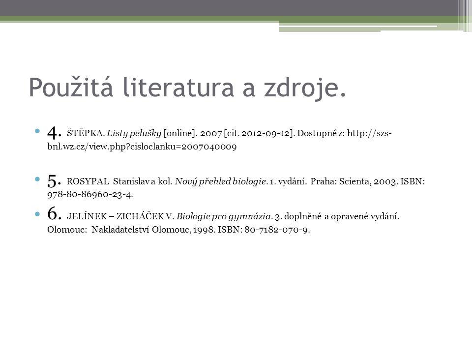 Použitá literatura a zdroje.
