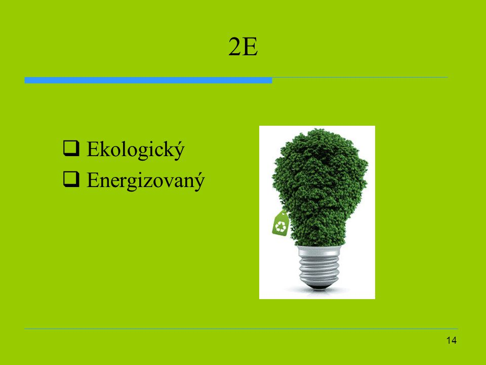 2E Ekologický Energizovaný