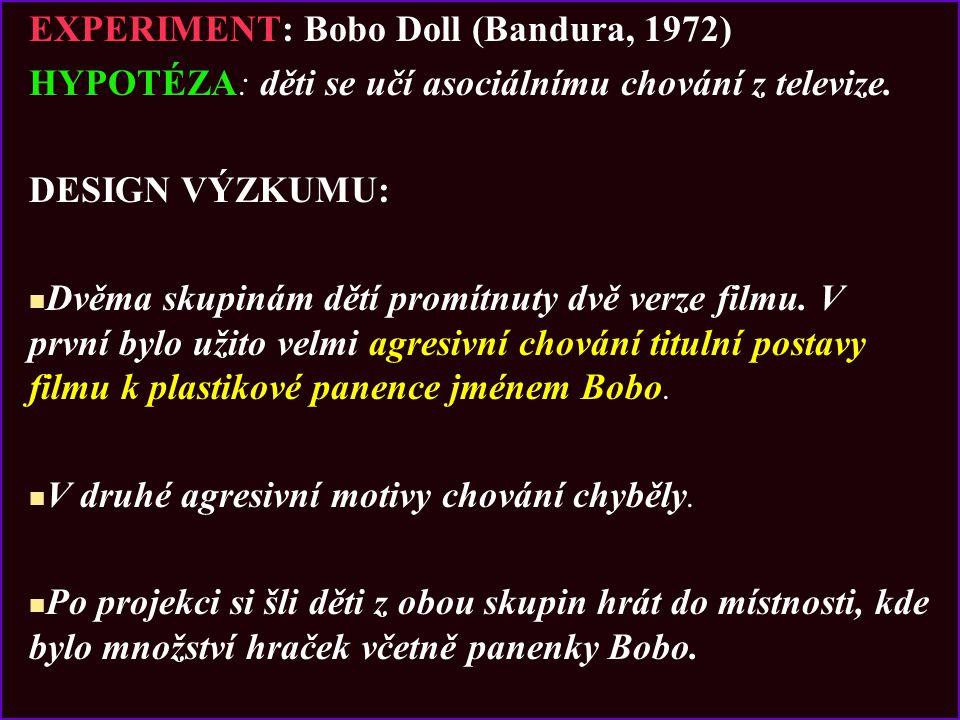 EXPERIMENT: Bobo Doll (Bandura, 1972)