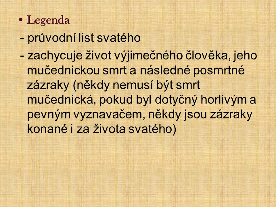 Legenda - průvodní list svatého.