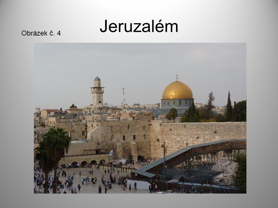 Jeruzalém Obrázek č. 4