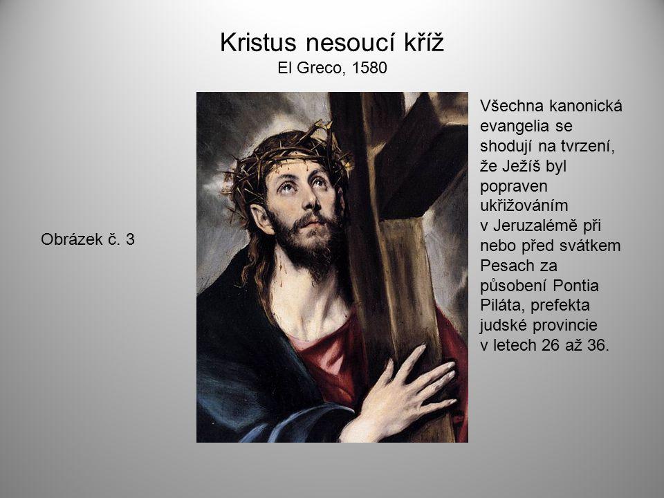 Kristus nesoucí kříž El Greco, 1580