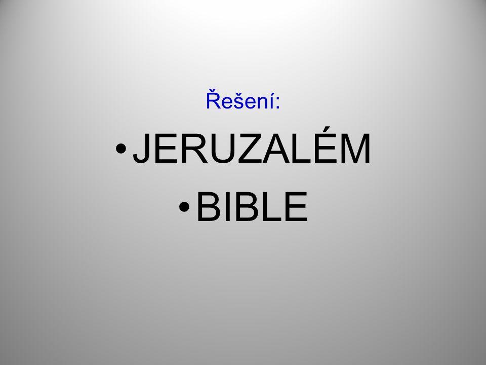 Řešení: JERUZALÉM BIBLE