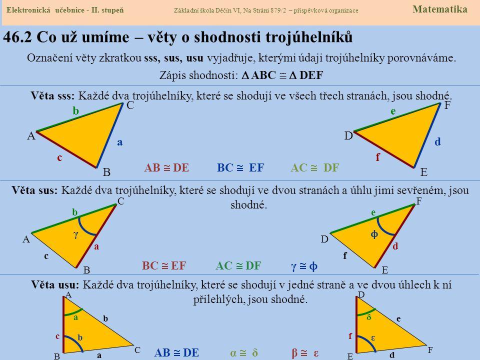 46.2 Co už umíme – věty o shodnosti trojúhelníků