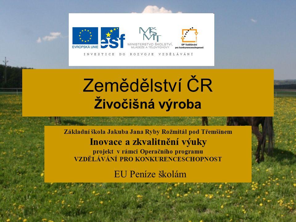 Zemědělství ČR Živočišná výroba