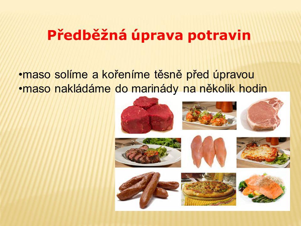 Předběžná úprava potravin