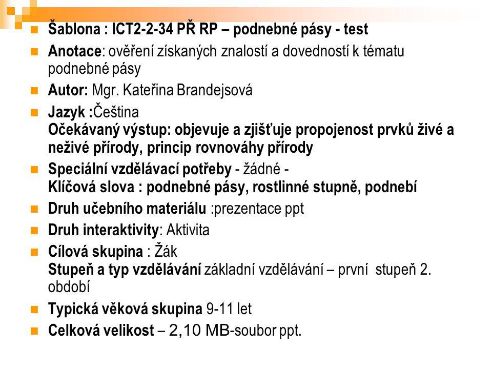 Šablona : ICT2-2-34 PŘ RP – podnebné pásy - test