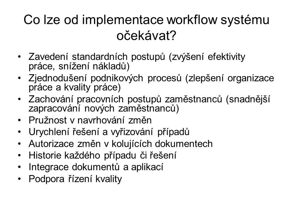 Co lze od implementace workflow systému očekávat