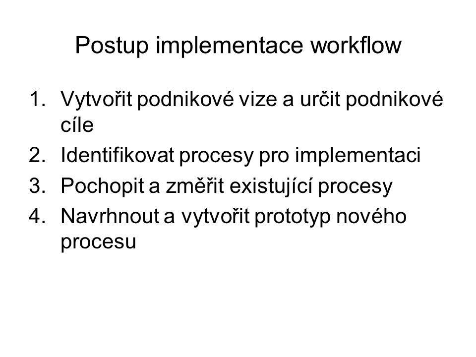 Postup implementace workflow