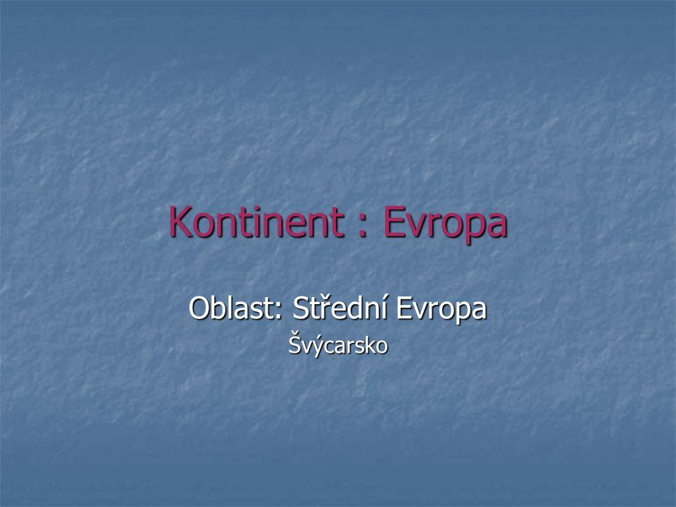 Oblast: Střední Evropa Švýcarsko