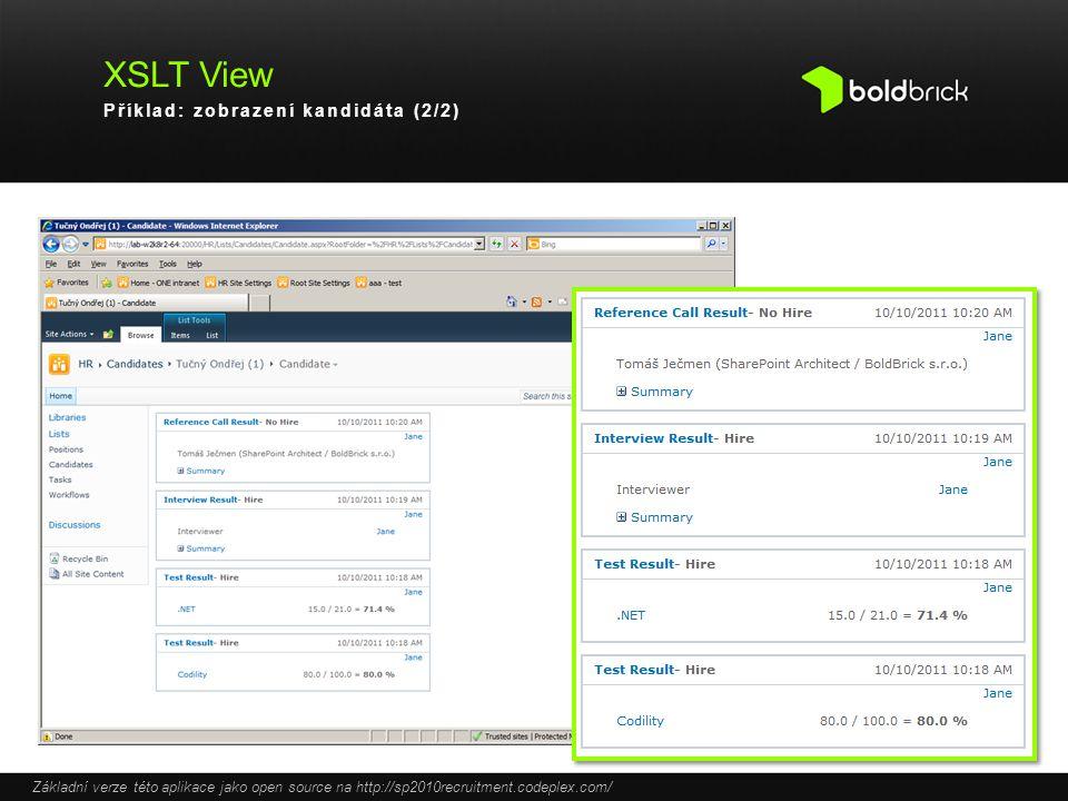 XSLT View Příklad: zobrazení kandidáta (2/2)
