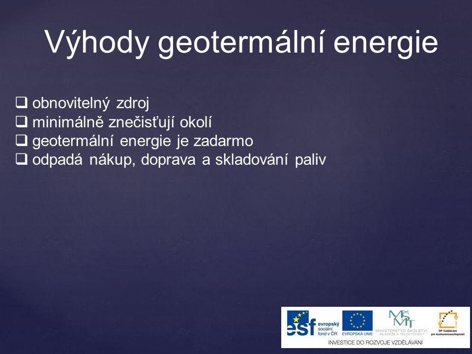 Výhody geotermální energie