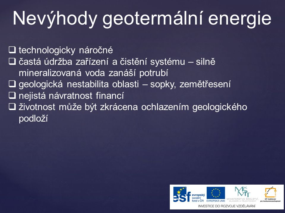 Nevýhody geotermální energie