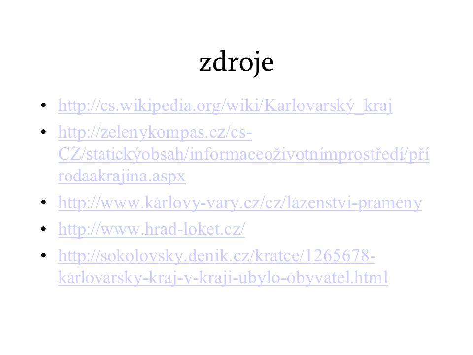 zdroje http://cs.wikipedia.org/wiki/Karlovarský_kraj