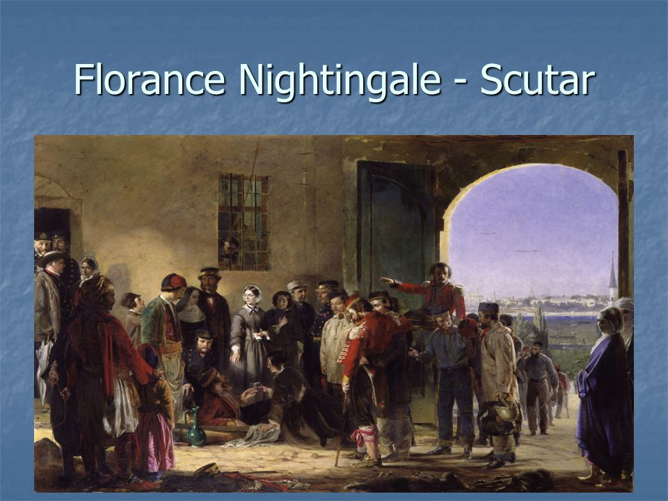 Florance Nightingale - Scutar