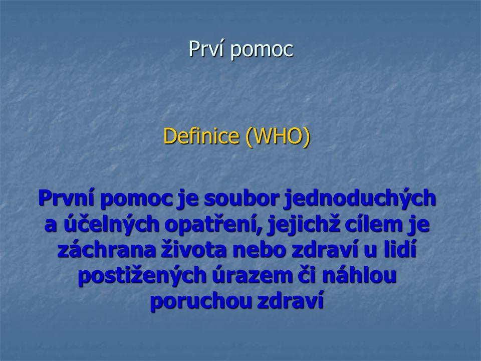 Prví pomoc Definice (WHO)