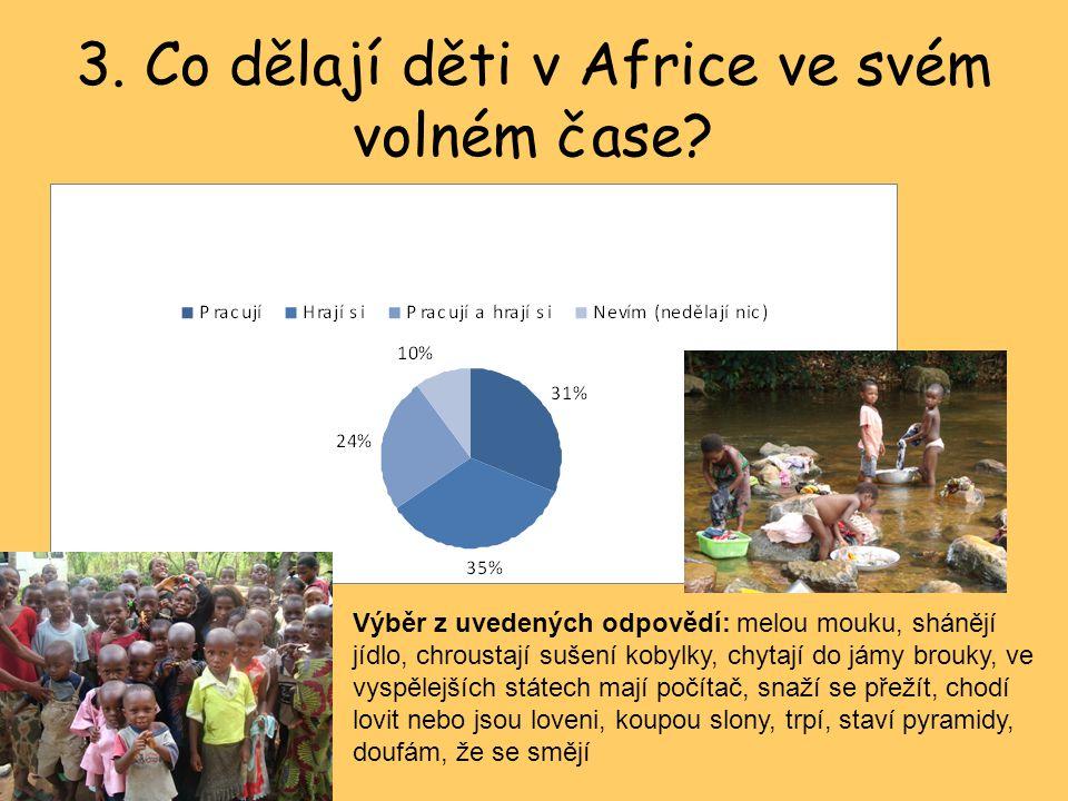 3. Co dělají děti v Africe ve svém volném čase