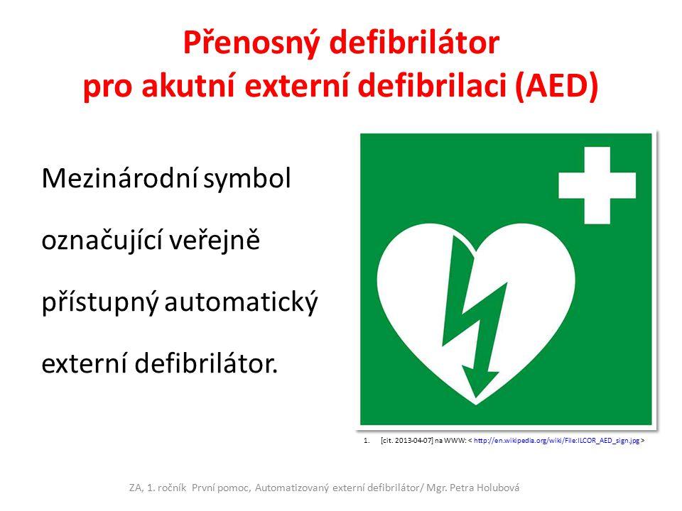 Přenosný defibrilátor pro akutní externí defibrilaci (AED)