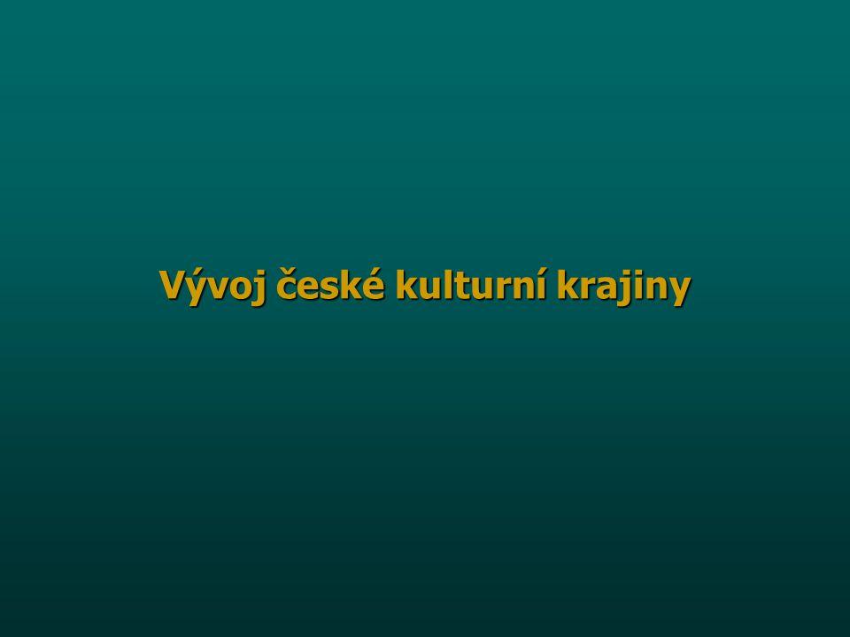 Vývoj české kulturní krajiny