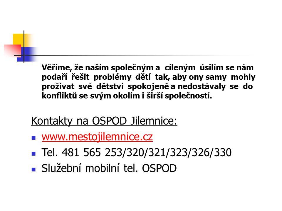 Kontakty na OSPOD Jilemnice: www.mestojilemnice.cz