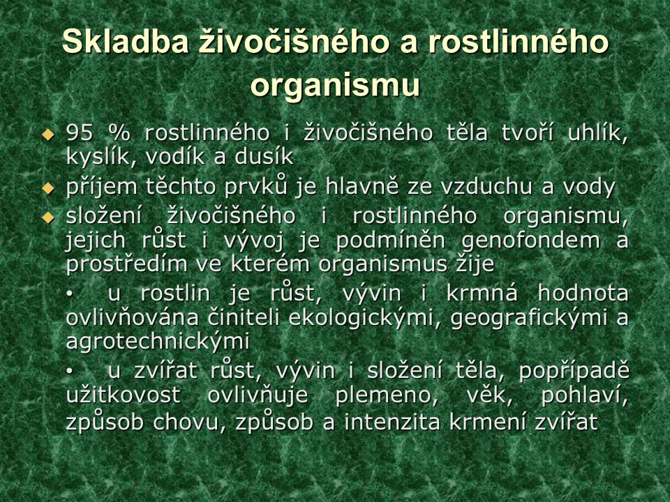 Skladba živočišného a rostlinného organismu