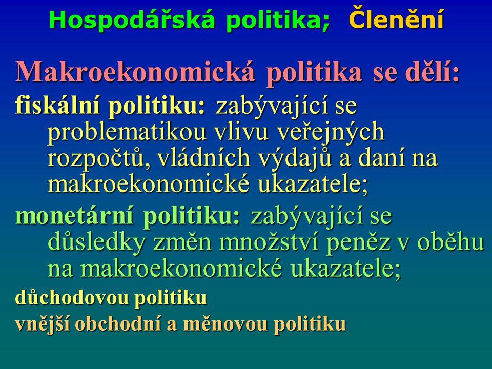Hospodářská politika; Členění